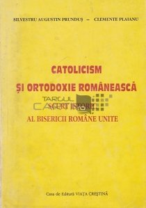 Catolicism si ortodoxie romaneasca