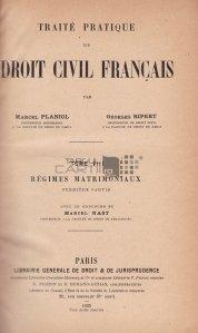 Traite pratique de Droit Civil Francais / Tratat practic de drept civil francez. Regimuri matrimoniale