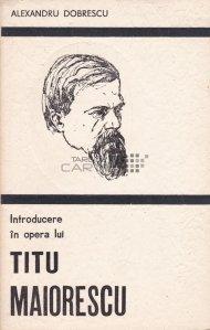 Introducere in opera lui Titu Maiorescu