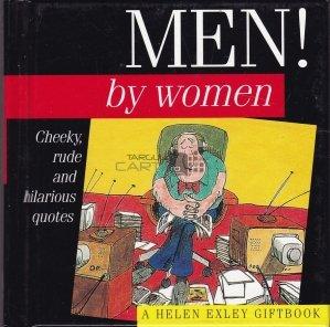 Men ! by women / Barbatii ! de femei