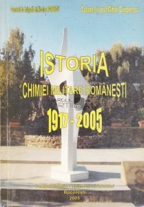 Istoria chimiei militare romanesti 1917-2005