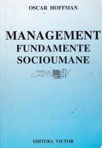 Management. fundamente socioumane