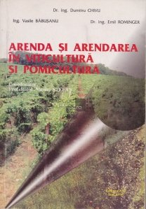 Arenda si arendarea in viticultura si pomicultura