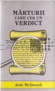 Marturii care cer un verdict