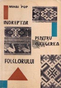 Indreptar pentru culegerea folclorului