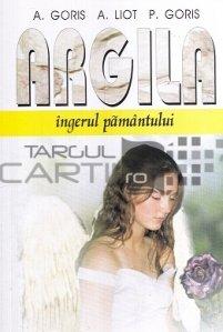 Argila, Ingerul pamantului