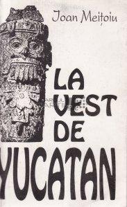 La vest de Yucatan