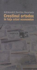 Crestinul ortodox in fata crizei economice