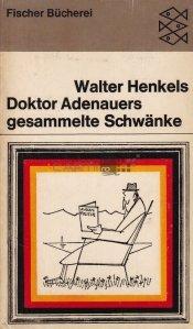 Doktor Adenauers gesammelte Schwanke / Doctorul Adenauer  a colectat Swabianul - Anecdotul a doua parte