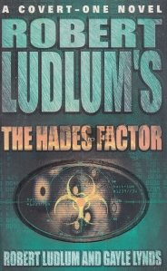 Robert Ludlum's The Hades Factor / Robert Ludlum, factorul Hades