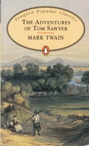The adventures of Tom Sawyer / Aventurile lui Tom Sawyer