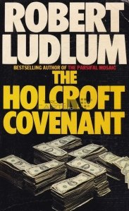 The Holcroft covenant / Legamantul Holcroft