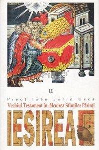 Vechiul testament in talmacirea Sfintilor Parinti