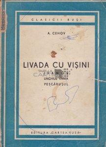 Livada cu visini; Ivanov; Unchiul Vania; Pescarusul