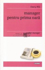 Manager pentru prima oara