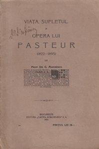Viata, sufletul si opera lui Pasteur
