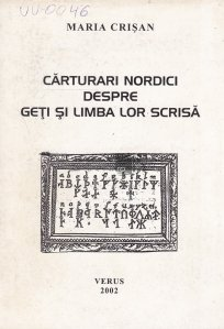 Carturari nordici despre geti si limba lor scrisa