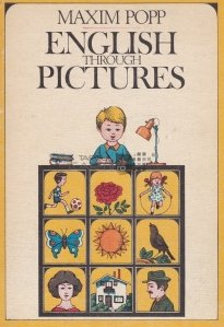 English through Pictures / Engleza in imagini.