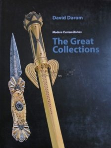 Modern custom knives The great collections / Cutite moderne Marile colectii