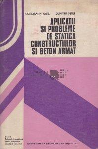 Aplicatii si probleme de statica constructiilor si beton armat