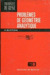 Problemes de geometrie analytique / Probleme de geometrie analitica