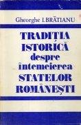 Traditia istorica despre intemeierea statelor romanesti