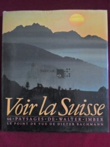 Voir la Suisse