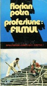 Profesiune: filmul
