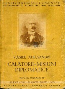 Vasile Alecsandri - calatorii-misiuni diplomatice