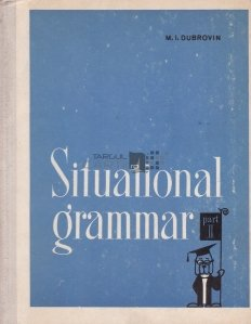 Situational Grammar / Gramatica situationala
