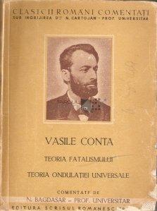 Teoria fatalismului. Teoria ondulatiei universale