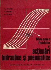 Mecanica fluidelor si actionari hidraulice si pneumatice