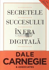 Secretele succesului in era digitala