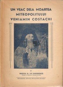 Un veac dela moartea Mitropolitului Veniamin Costachi