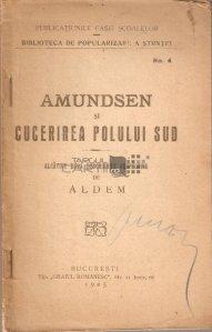 Amundsen si cucerirea Polului Sud