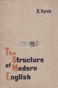 The Structure of Modern English / Structura limbii engleze moderne