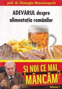 Adevarul despre alimentatia romanilor