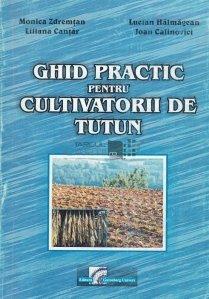 Ghid practic pentru cultivatorii de tutun