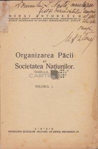 Organizarea pacii si Societatea Natiunilor