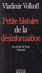 Petite histoire de la desinformation / O scurta istorie a dezinformarii: De la calul troian la internet