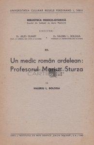 Un medic roman ardelean: profesorul Marius Sturza