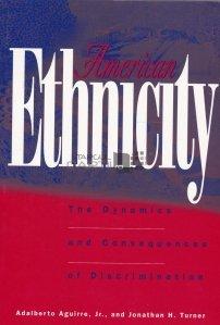 American Ethnicity / Etnicitatea americana: Dinamica si consecintele discriminarii