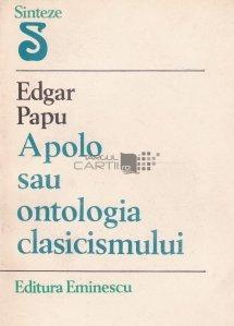Apolo sau Ontologia clasicismului