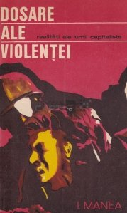 Dosare ale violentei