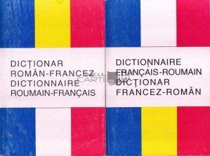 Dictionar roman-francez/Dictionnaire roumain-francais. Dictionnaire francais-roumain. Dictionar francez-roman
