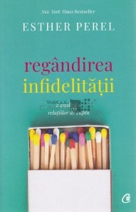 Regandirea infidelitatii: o analiza a relatiilor in cuplu