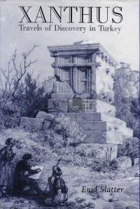 Xanthus / Xanthus, calatorii de descoperire în Turcia