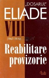 """""""Dosarul"""" Eliade (1967-1970)"""