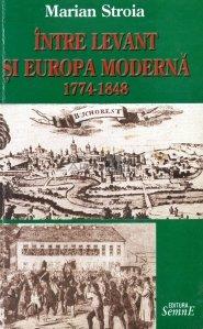 Intre Levant si Europa moderna 1744-1848