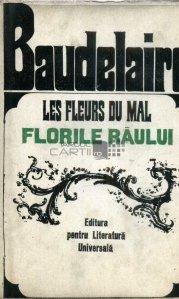 Les fleurs du mal / Florile raului
